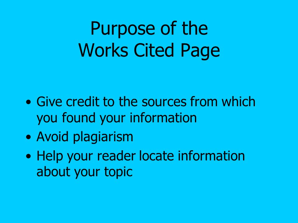 Purpose of the Works Cited Page