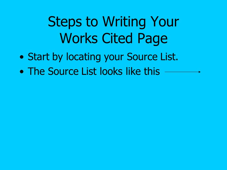 Steps to Writing Your Works Cited Page