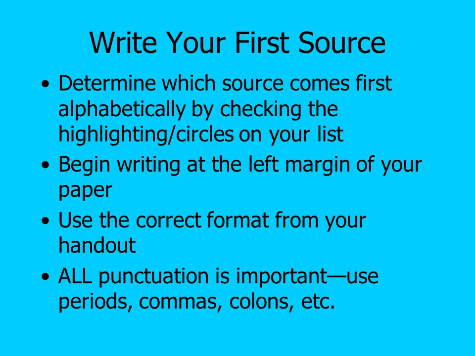 how to write your works cited page ppt  write your first source
