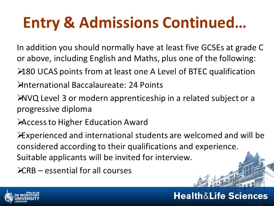 Entry & Admissions Continued…