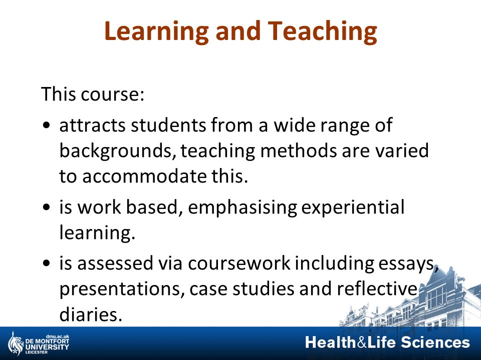 Learning and Teaching This course:
