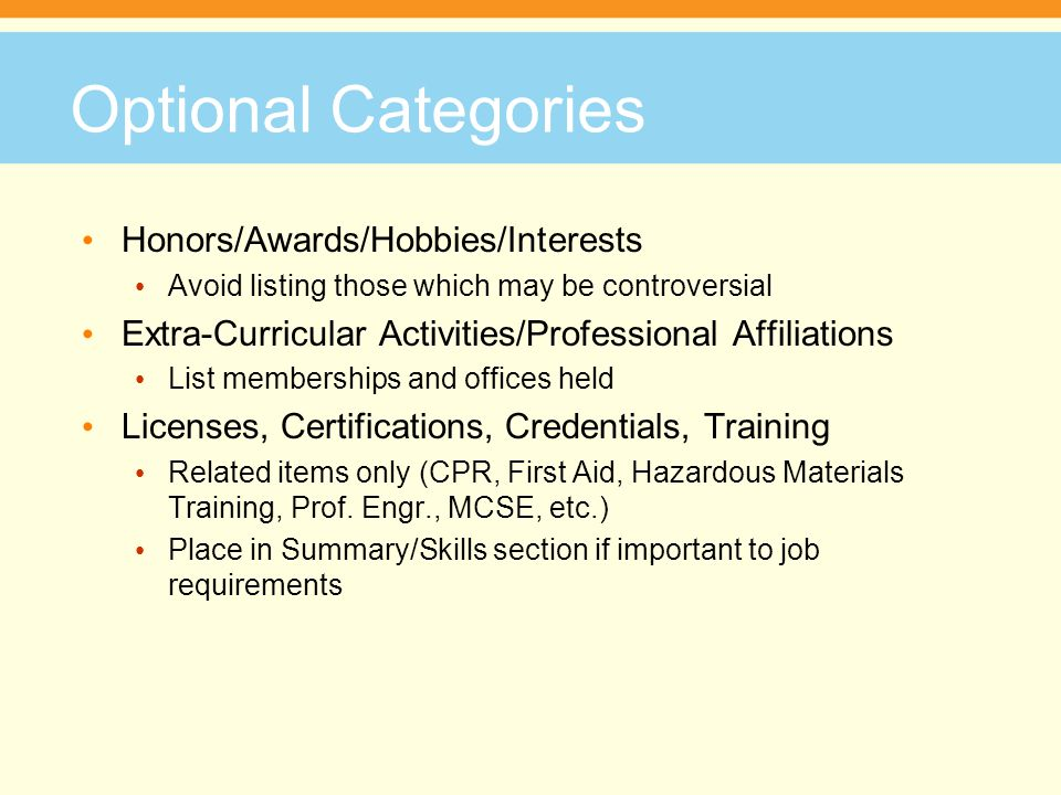 Optional Categories Honors/Awards/Hobbies/Interests