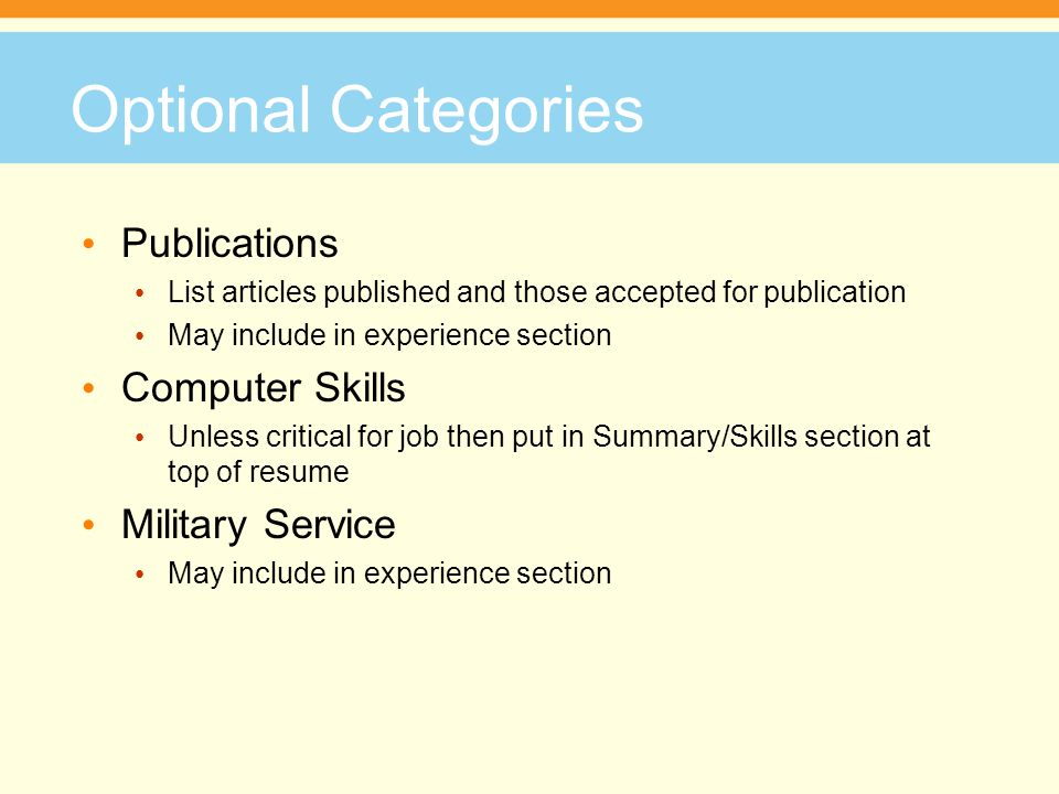 Optional Categories Publications Computer Skills Military Service