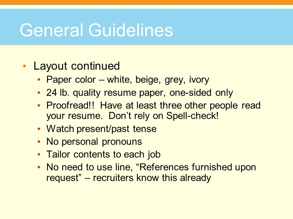 General Guidelines Layout continued