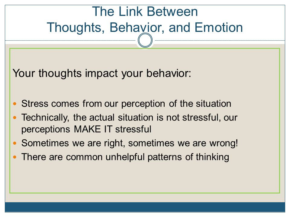 The Link Between Thoughts, Behavior, and Emotion