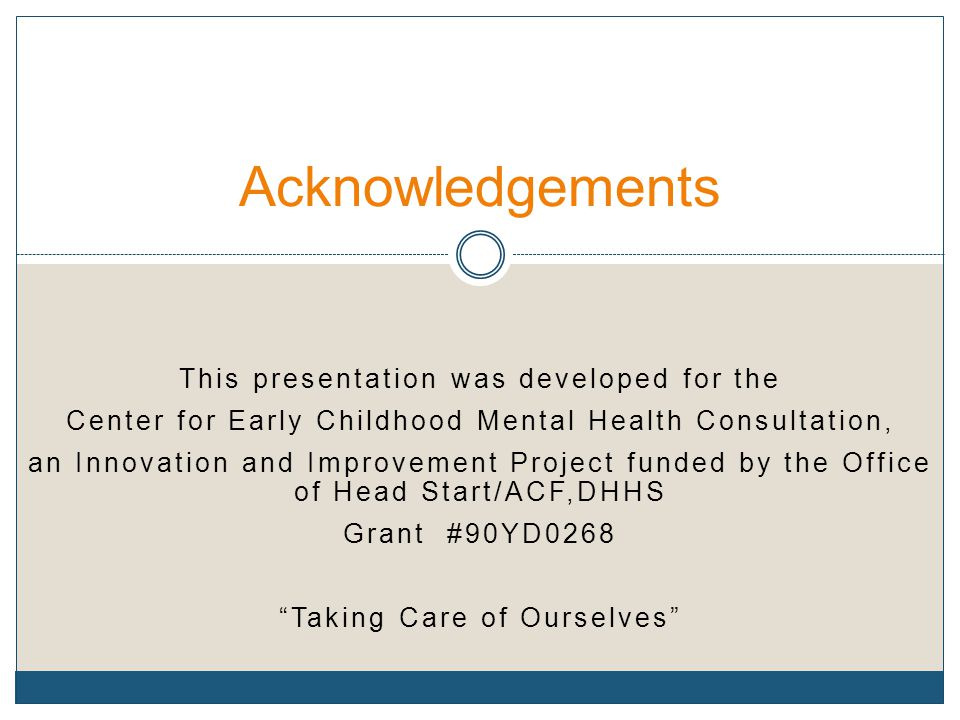 Acknowledgements This presentation was developed for the