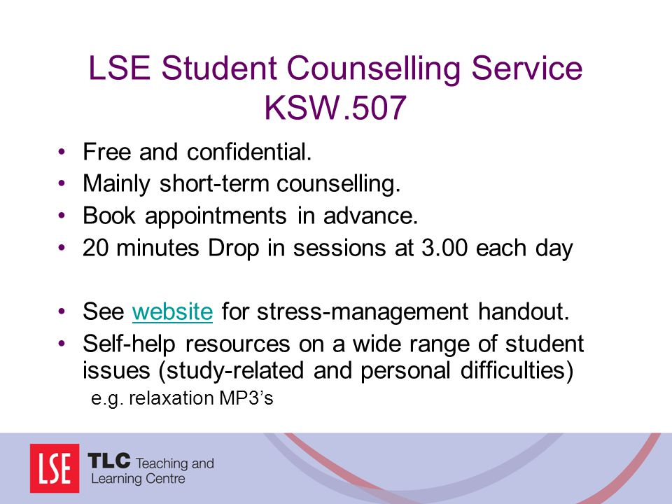 LSE Student Counselling Service KSW.507