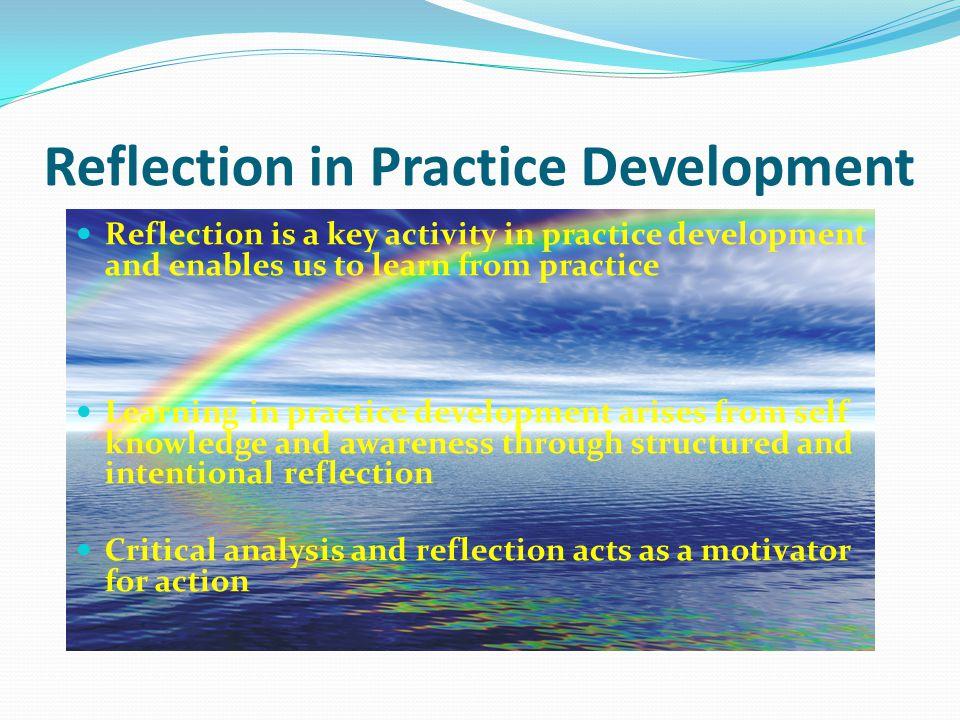 Reflection in Practice Development