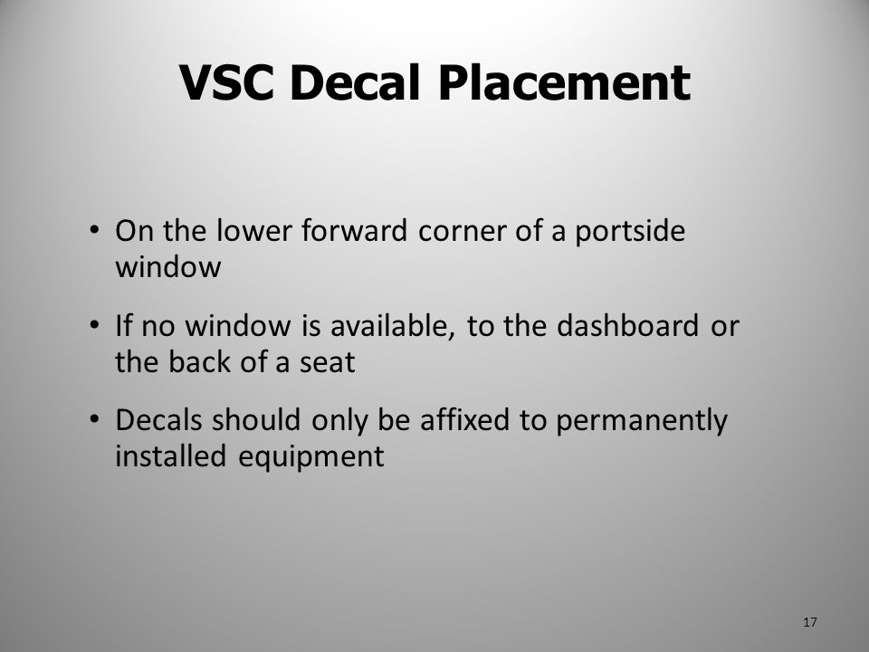 VSC Decal Placement On the lower forward corner of a portside window