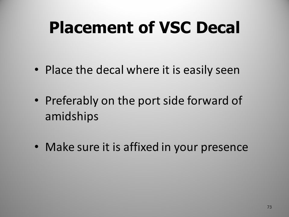 Placement of VSC Decal Place the decal where it is easily seen