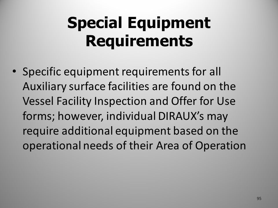 Special Equipment Requirements