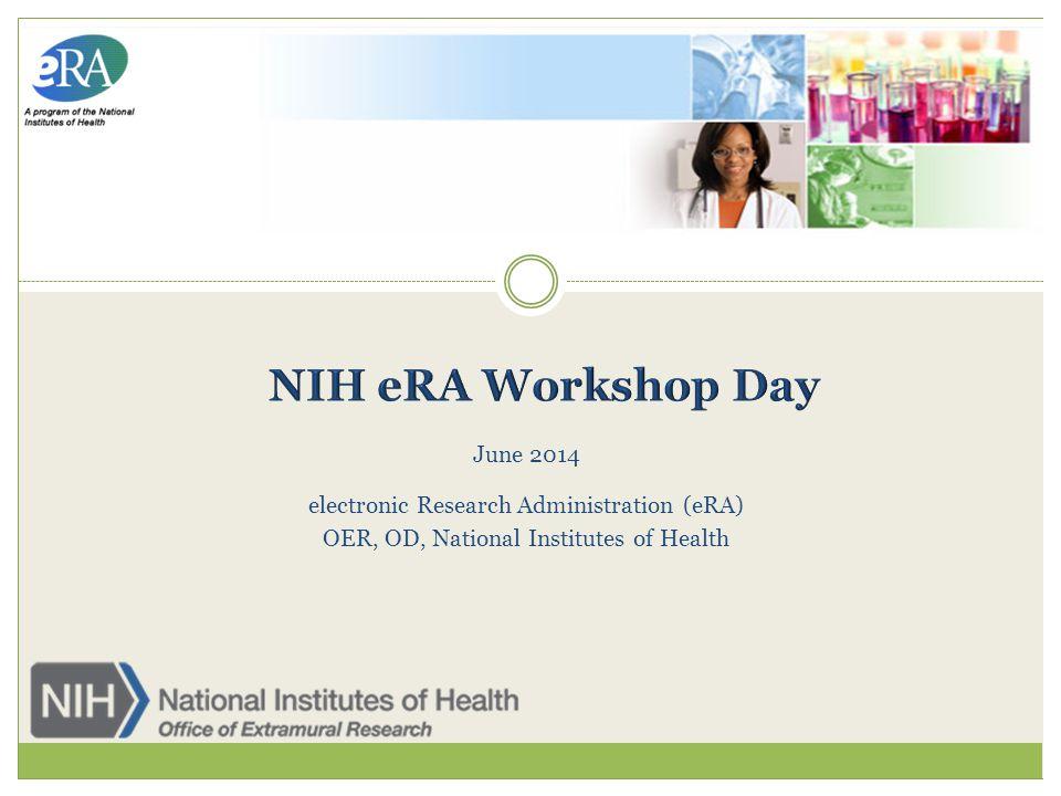 NIH eRA Workshop Day June 2014