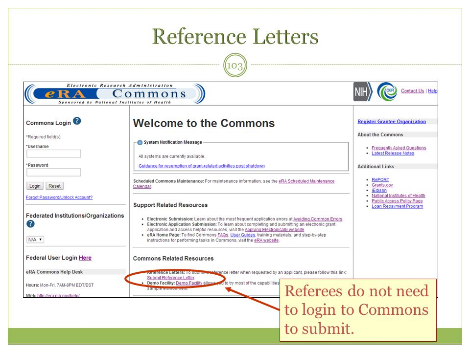Reference Letters Referees do not need to login to Commons to submit.