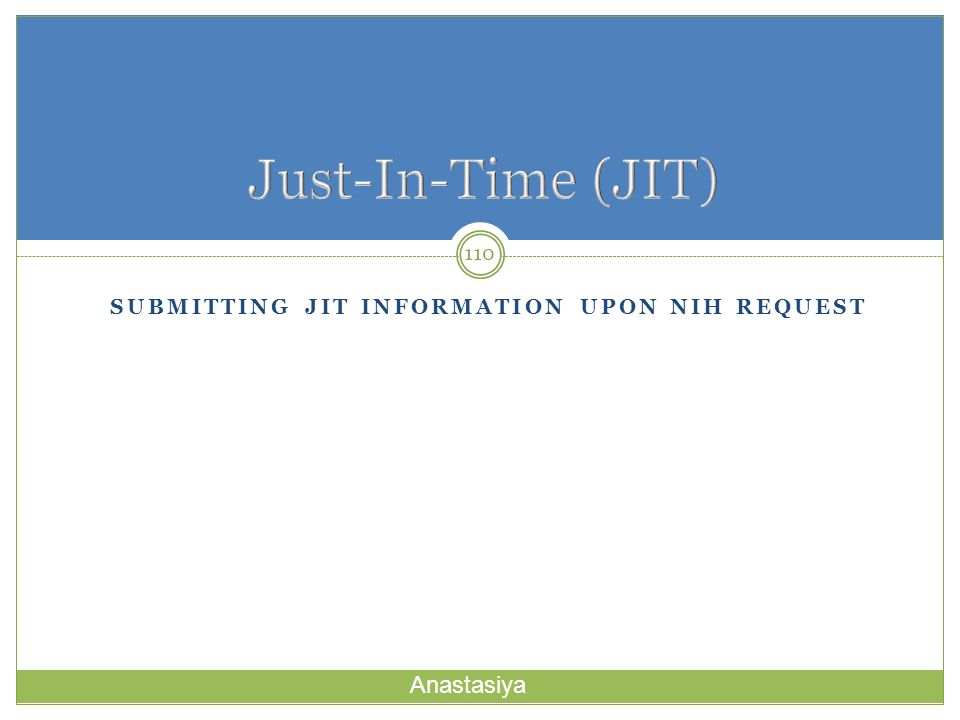 Submitting JIT information upon nih Request