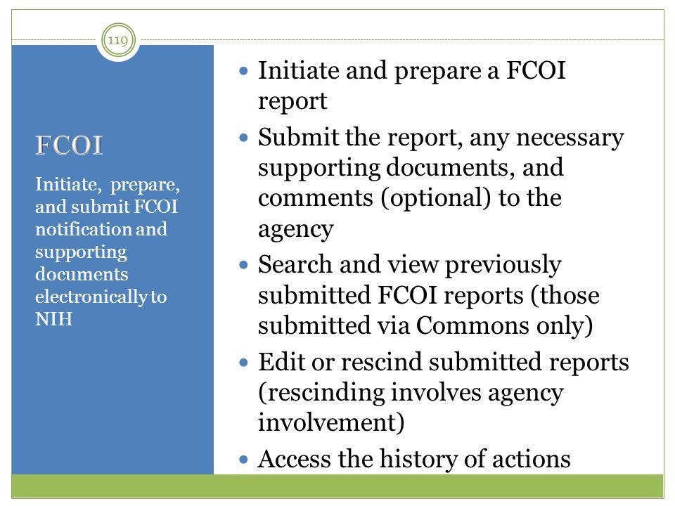 FCOI Initiate and prepare a FCOI report