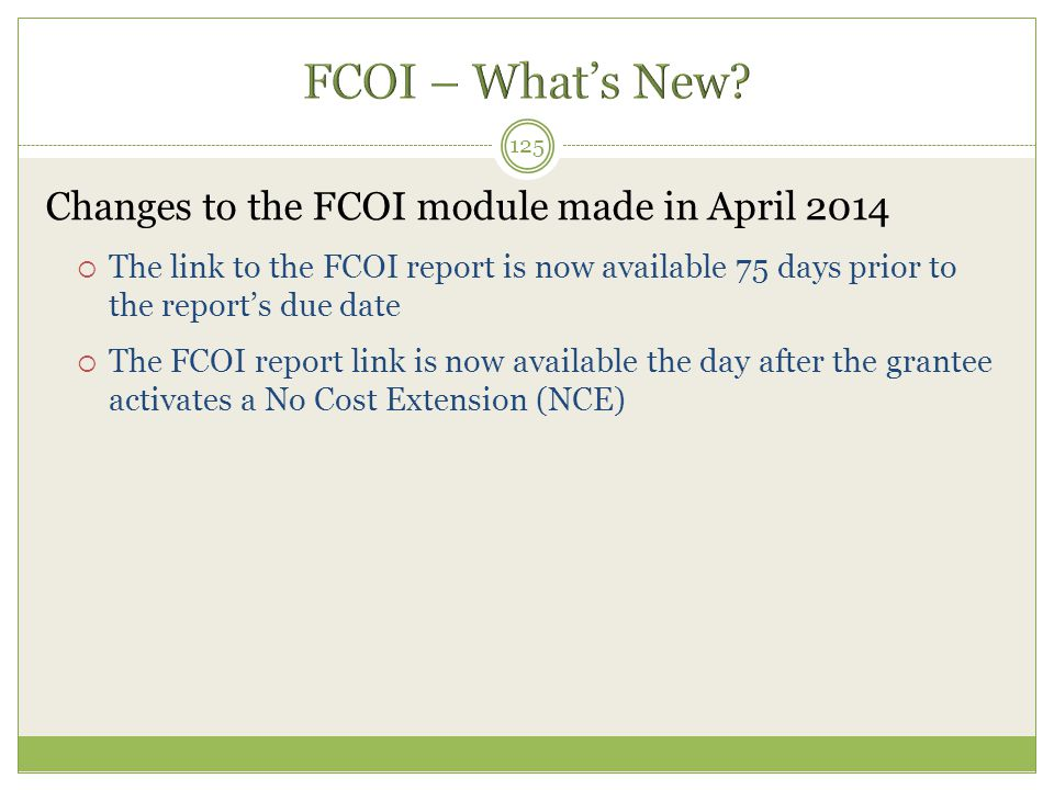 FCOI – What's New Changes to the FCOI module made in April 2014