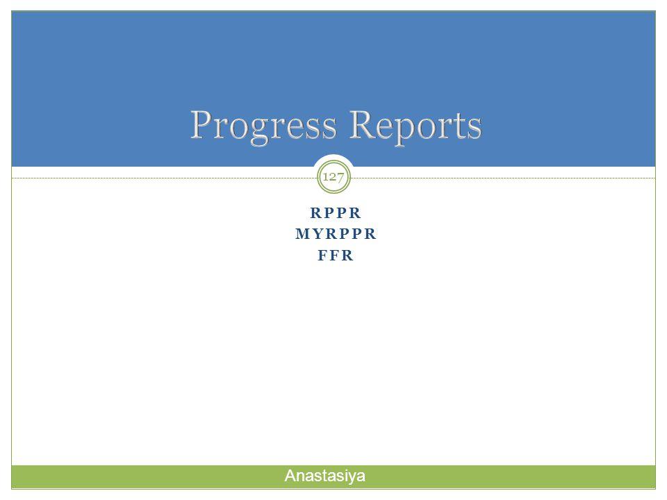Progress Reports Rppr MYRPPR ffr Anastasiya