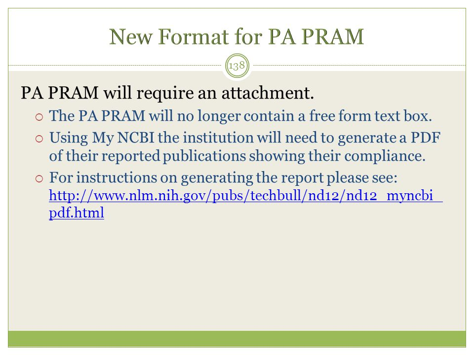 New Format for PA PRAM PA PRAM will require an attachment.