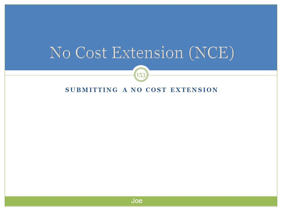 No Cost Extension (NCE)