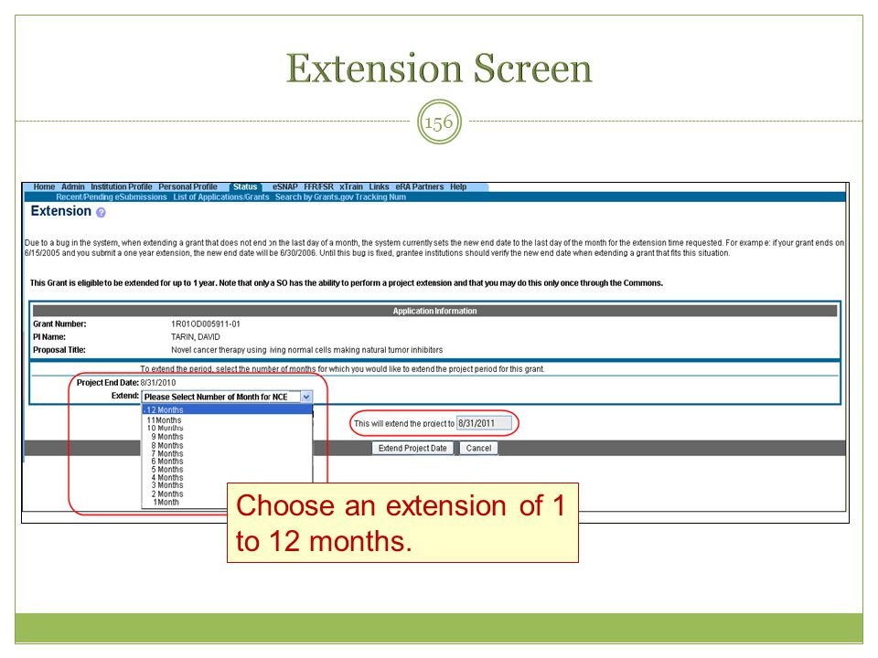Extension Screen Choose an extension of 1 to 12 months.