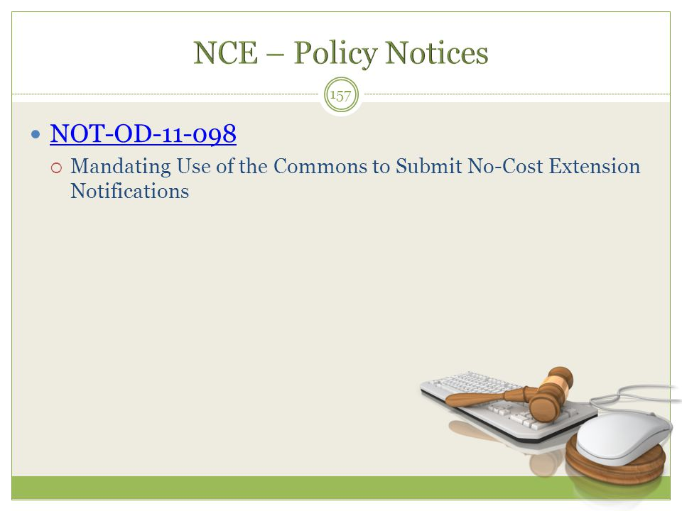 NCE – Policy Notices NOT-OD-11-098