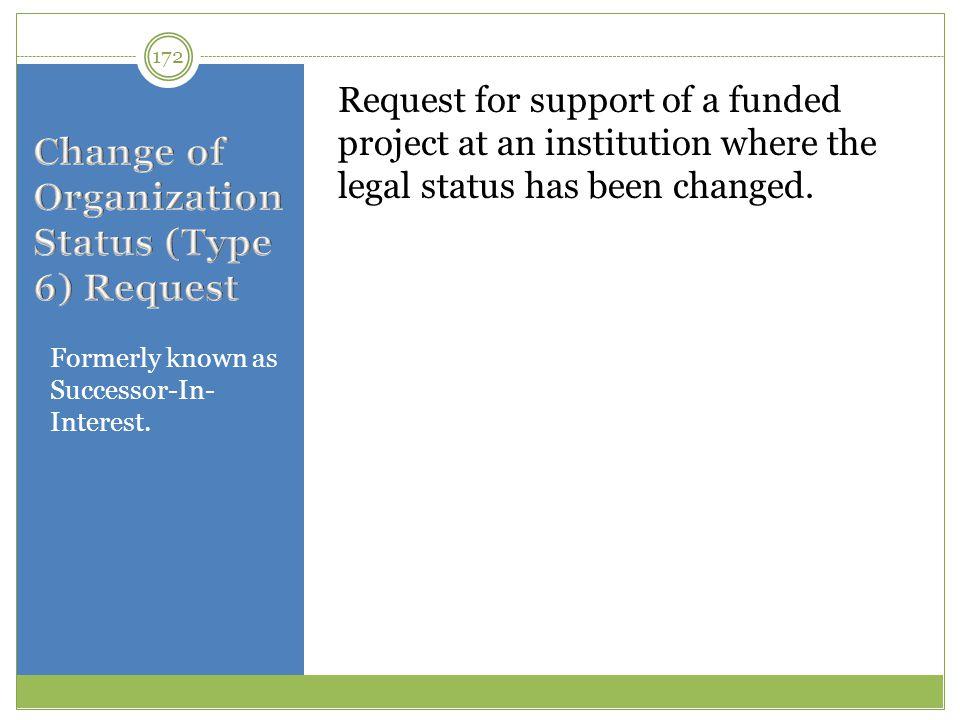 Change of Organization Status (Type 6) Request