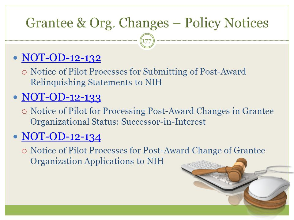Grantee & Org. Changes – Policy Notices