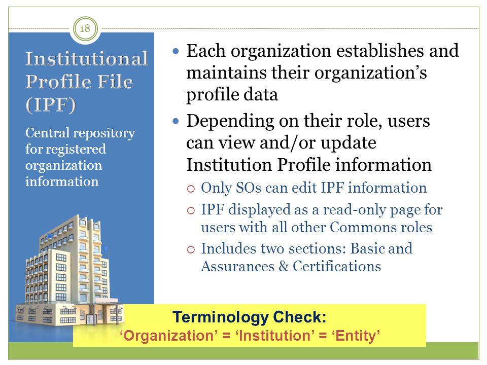 Institutional Profile File (IPF)