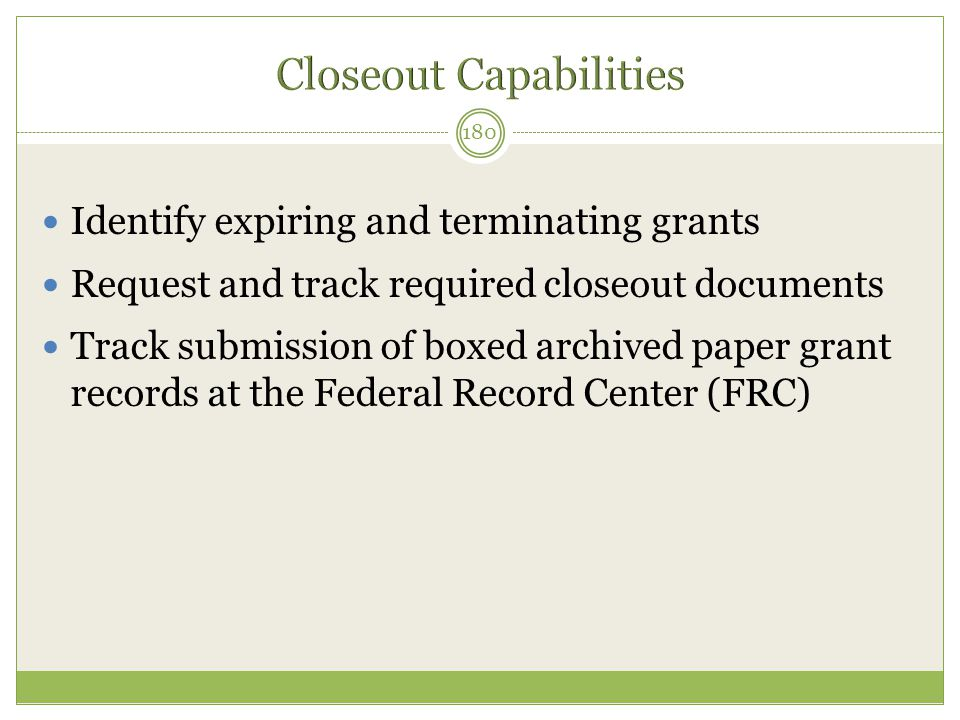 Closeout Capabilities