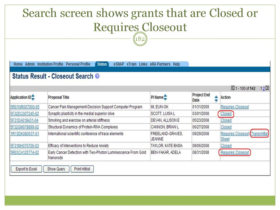 Search screen shows grants that are Closed or Requires Closeout