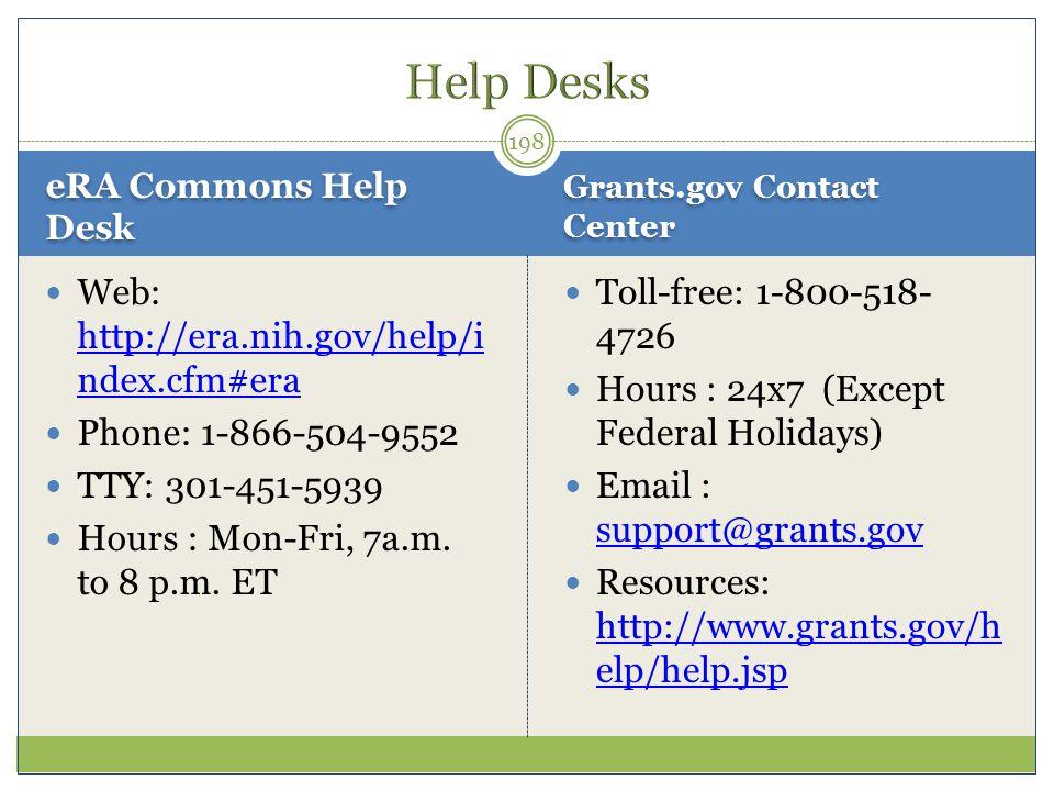 Help Desks Web: http://era.nih.gov/help/index.cfm#era