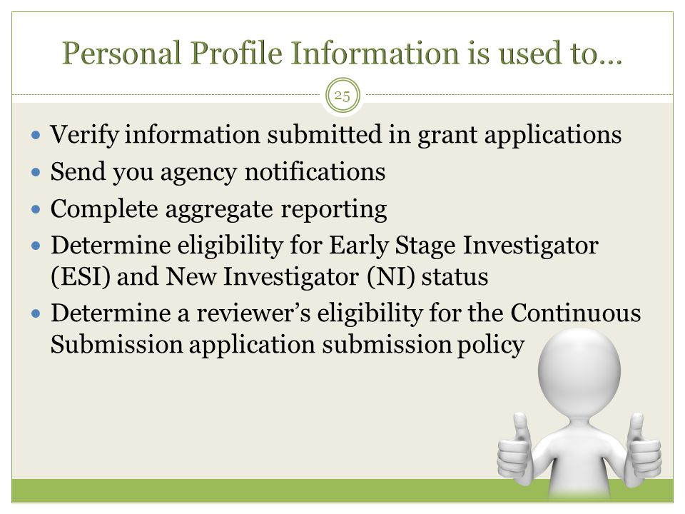 Personal Profile Information is used to…