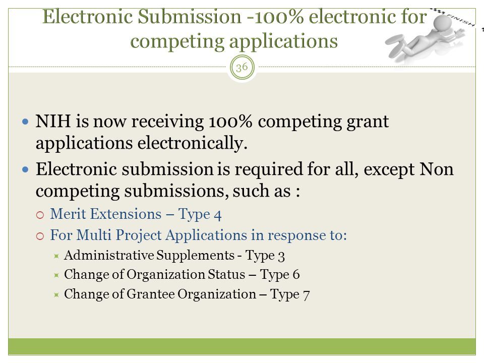 Electronic Submission -100% electronic for competing applications