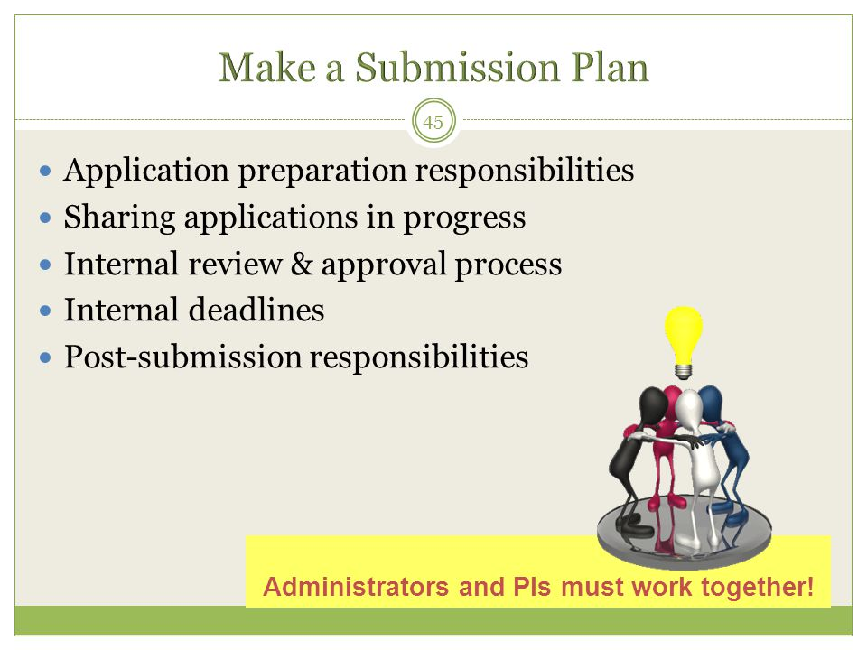 Administrators and PIs must work together!