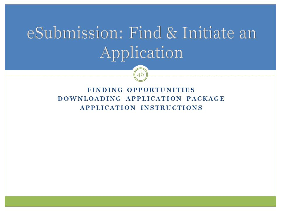 eSubmission: Find & Initiate an Application