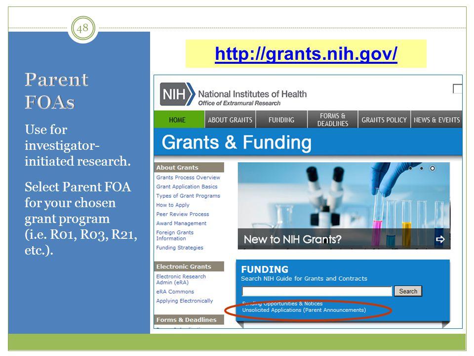 http://grants.nih.gov/ Parent FOAs