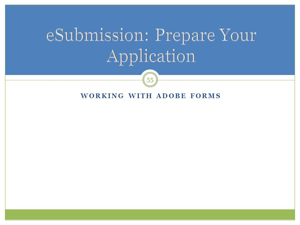 eSubmission: Prepare Your Application