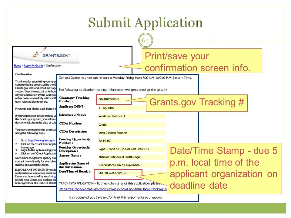 Submit Application Print/save your confirmation screen info.