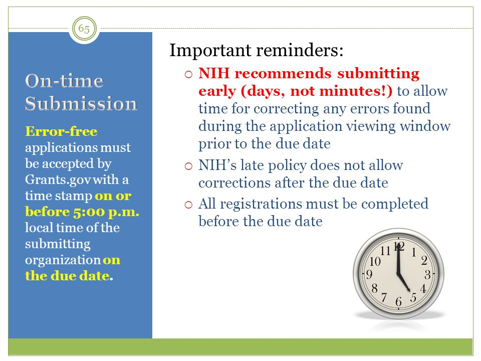 On-time Submission Important reminders: