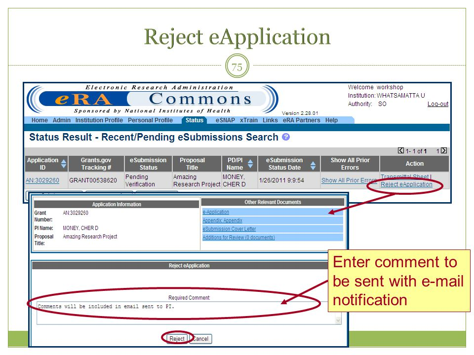Reject eApplication Enter comment to be sent with  notification