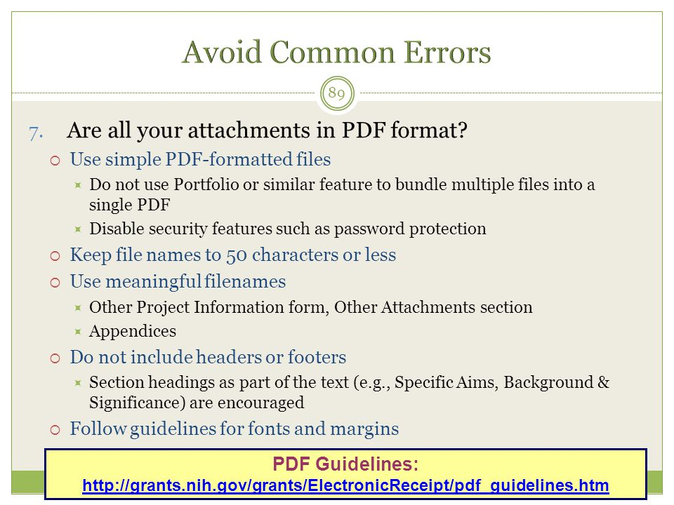 Avoid Common Errors Are all your attachments in PDF format