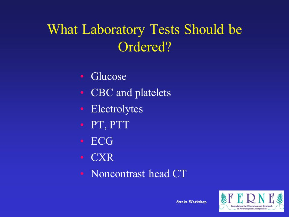What Laboratory Tests Should be Ordered