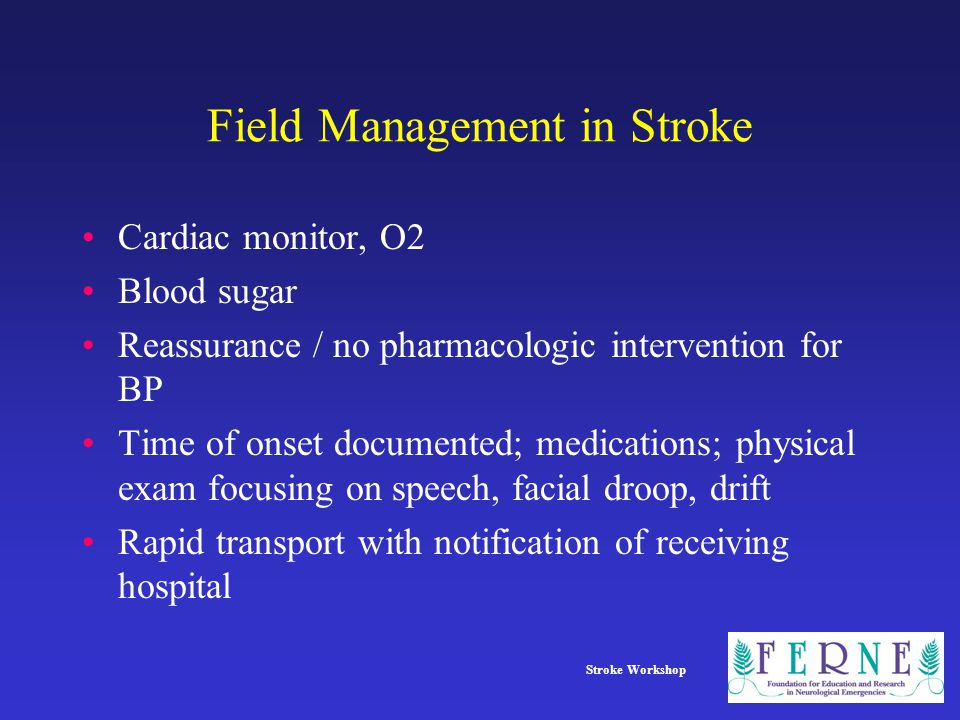 Field Management in Stroke