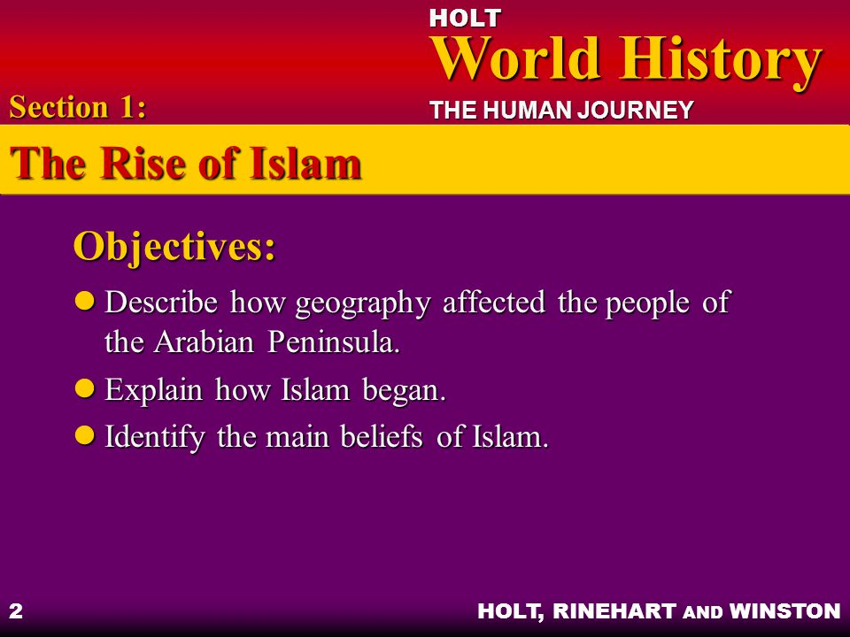 The Rise of Islam Objectives: Section 1: