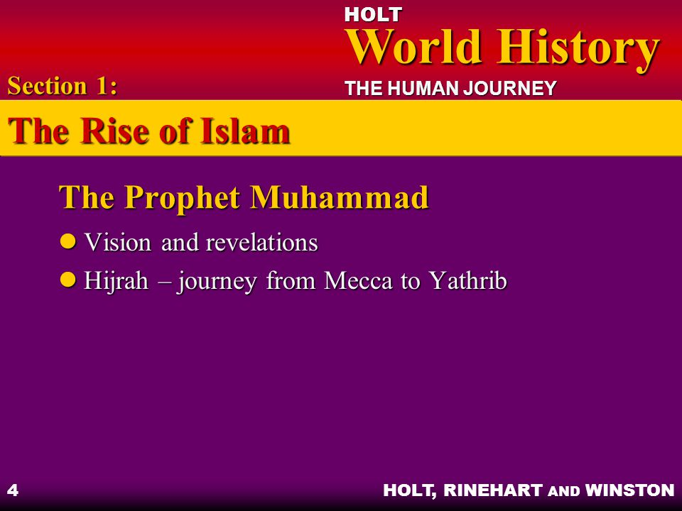 The Rise of Islam The Prophet Muhammad Section 1: