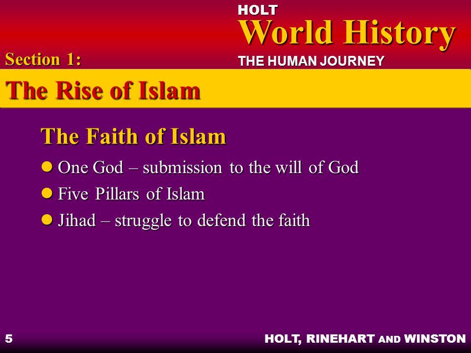 The Rise of Islam The Faith of Islam Section 1: