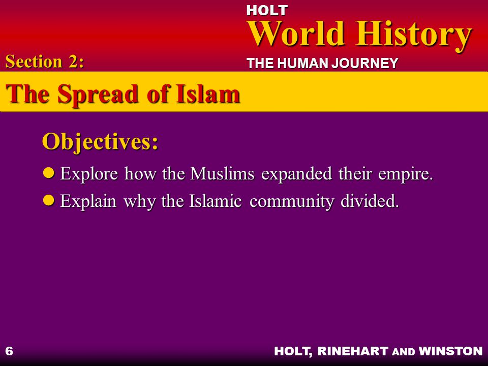 The Spread of Islam Objectives: Section 2: