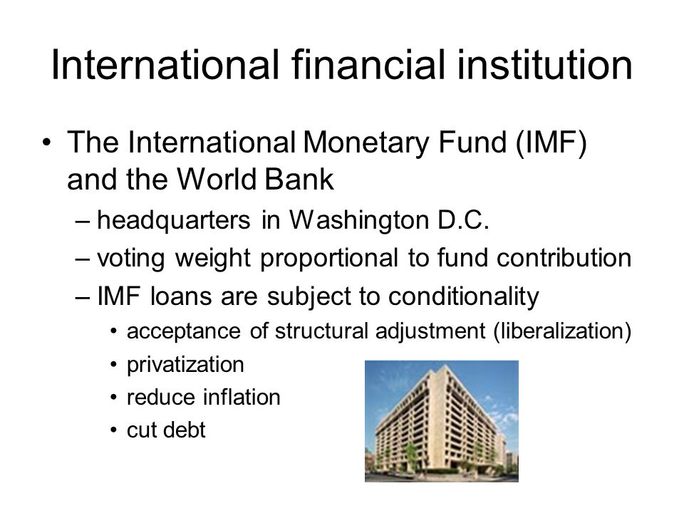 relationship between the imf and the world bank Structural adjustment programmes (saps) consist of loans provided by the international monetary fund (imf) and the world bank (wb) to countries that experienced economic crises.
