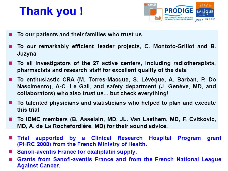 Thank you ! To our patients and their families who trust us
