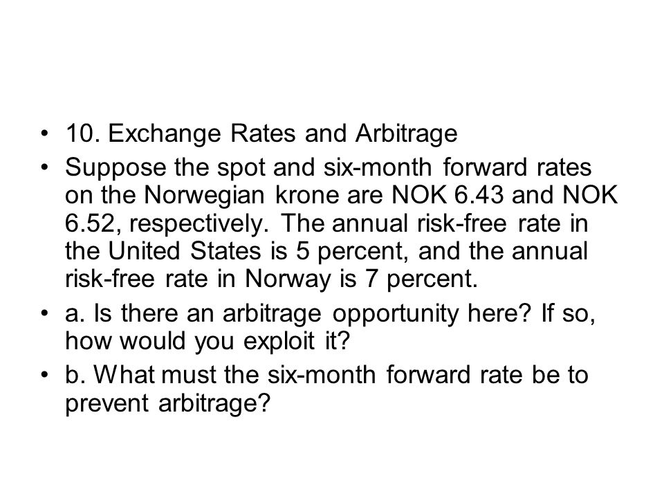 10. Exchange Rates and Arbitrage